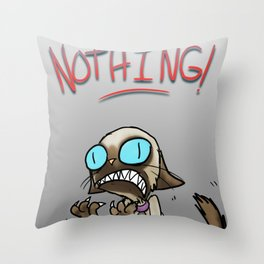 I UNDERSTAND NOTHING! Throw Pillow