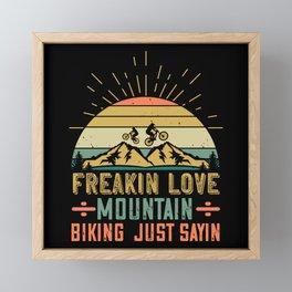 MTB - Freakin Love Mountain Biking Framed Mini Art Print