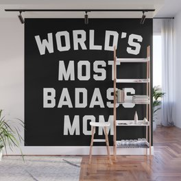 Badass Mom Funny Quote Wall Mural