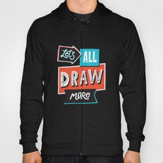 Draw, More Hoody