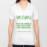 vegan V-neck T-shirts featuring Why Vegan? by VegArt