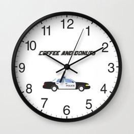 Police Car Patrol Officers Like Coffee and Donuts Wall Clock