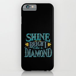 Shine bright hand lettering vintage style iPhone Case