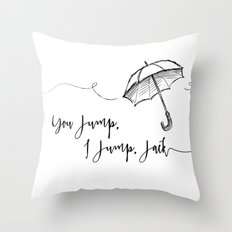 You Jump, I Jump Jack- Gilmore Girls Quote Throw Pillow