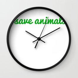 Go Vegan Save Animals Wall Clock