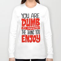 internet Long Sleeve T-shirts featuring Internet Comments by Chris Piascik