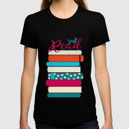 Just Read T-shirt