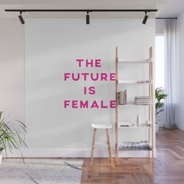 The Future Is Female Aesthetic Wall Mural
