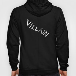 Villain in Black Hoody