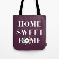 Floral Home Sweet Home - in Plum Tote Bag