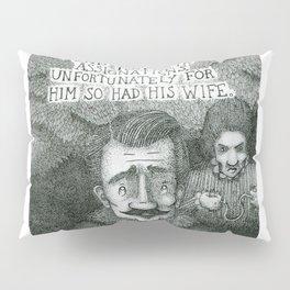 The Previous Loves Of Richard Burnsborough Pillow Sham