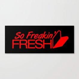 So Freakin' Fresh v6 HQvector Canvas Print