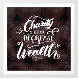 Charity does not decrease wealth Art Print