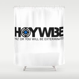 HOYWBE (halt or you will be exterminted) Shower Curtain