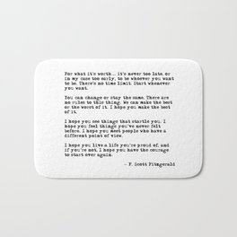 For what it's worth - F Scott Fitzgerald quote Bath Mat