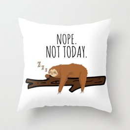 Nope. Not Today! Funny Sleeping Sloth On A Branch Gift Throw Pillow
