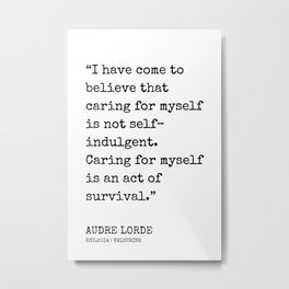 26  | Audre Lorde Quotes | 200607 | Metal Print