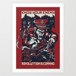Know your enemy Art Print