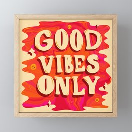 Good Vibes Only Framed Mini Art Print