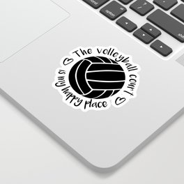 The volleyball court is my happy place typography Sticker
