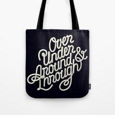 Over Under Around & Through Tote Bag