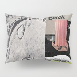 the beat goes on Pillow Sham