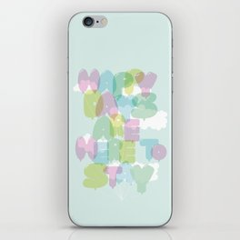 Happy Days Are Here To Stay (pale) iPhone Skin