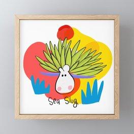 I'm a sea slug Framed Mini Art Print