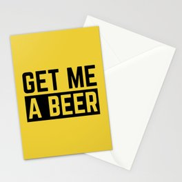 Get Me A Beer Funny Alcohol Quote Stationery Cards