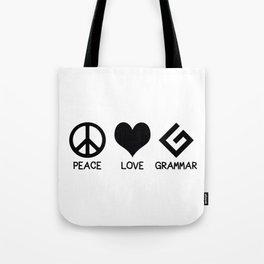 Peace, Love, and Grammar Tote Bag