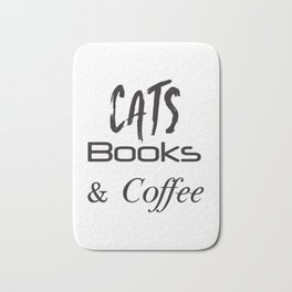 Cat Shirt,Cats,Books,Coffee, Cat Lover Gift,Cat Tshirt,Cat, Coffee, Coffee and Cats, Cat Gift, Book Bath Mat
