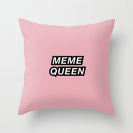 meme queen Throw Pillow