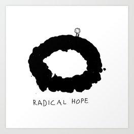 Radical Hope Art Print