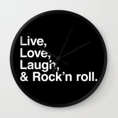 Live Love Laugh and Rock and roll Wall Clock