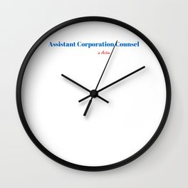 Assistant Corporation Counsel in Action Wall Clock