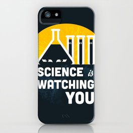 Science is Watching You iPhone Case