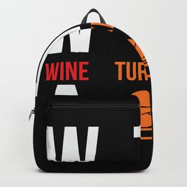 WTF-Wine Turkey Family Backpack