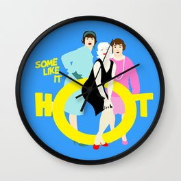 Some like it hot Wall Clock