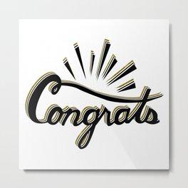 Congrats Metal Print