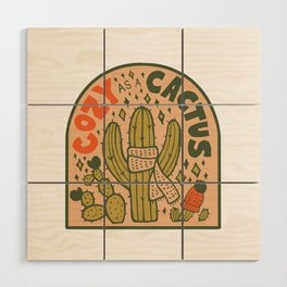 Cozy as a Cactus Wood Wall Art