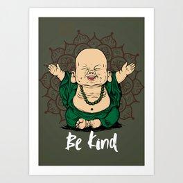 Be Kind Little Buddha Cute Smiling Buddha over mandala Kunstdrucke