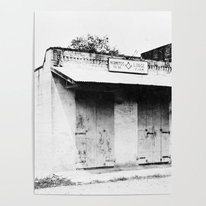 Masonic Hall, Hornitos, Mariposa County, CA 1925 Poster