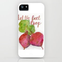 Let the beet drop iPhone Case
