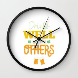 Funny St Patrick's Day Drinks Well With Others  Wall Clock