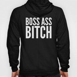 BOSS ASS BITCH (Black & White) Hoody