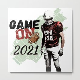 Game On 2021 american football player with number Metal Print