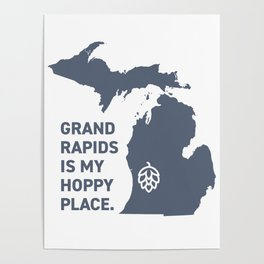 Grand Rapids, MI | Hoppy Place Craft Beer Lovers Poster