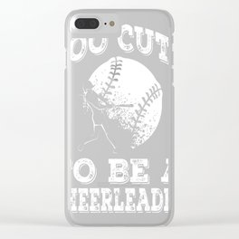 Too-Cute-To-Be-A-Cheerleader-Softball Clear iPhone Case