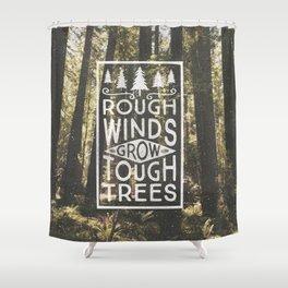 TOUGH TREES Shower Curtain