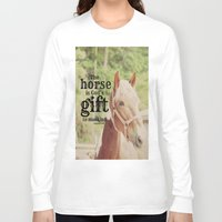arab Long Sleeve T-shirts featuring Horse Quote Arab proverb by KimberosePhotography